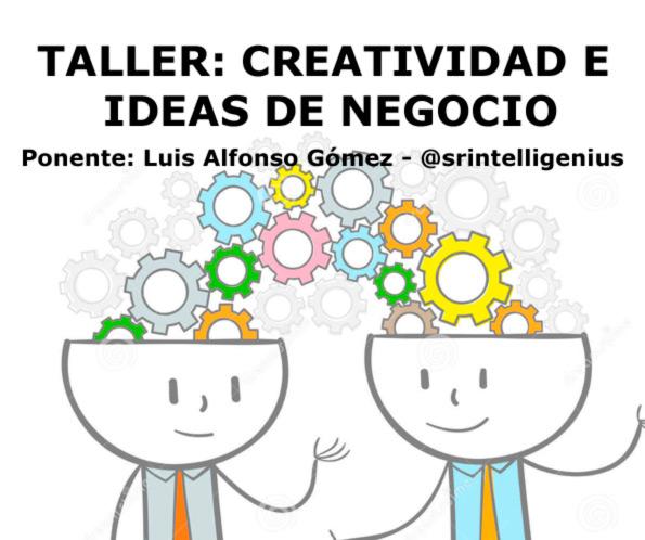 Creatividad e Ideas de negocio