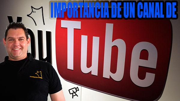 importancia de un canal de Youtube